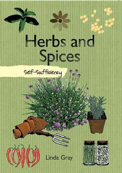 Herbs and Spices: Self-Sufficiency (Hardcover)