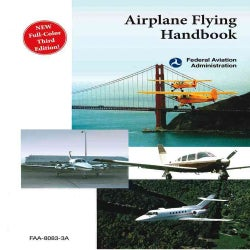 Airplane Flying Handbook: Faa-h-8083-3a (Paperback)
