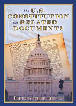 The U.S. Constitution and Related Documents (Hardcover)