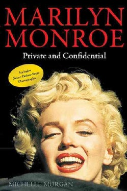 Marilyn Monroe: Private and Confidential (Paperback)