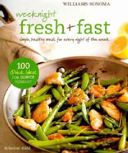 Williams-Sonoma Weeknight Fresh & Fast (Hardcover)