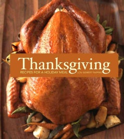 Thanksgiving: Recipes for a Holiday Meal (Hardcover)