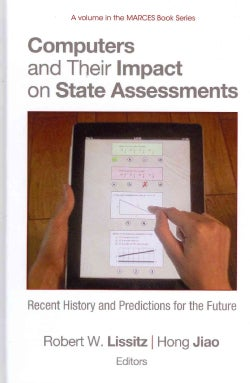 Computers and Their Impact on State Assessments (Hardcover)