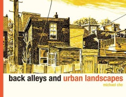 Back Alleys and Urban Landscapes (Paperback)