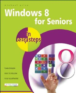 Windows 8 for Seniors in Easy Steps (Paperback)