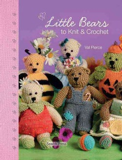 Little Bears to Knit & Crochet (Hardcover)