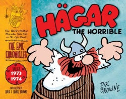 Hagar the Horrible: The Epic Chronicles: The Dailies 1973-1974 (Hardcover)
