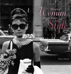 Things a Woman Should Know About Style (Hardcover)