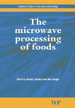 The Microwave Processing of Foods (Hardcover)