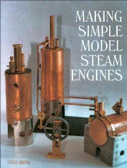 Making Simple Model Steam Engines (Hardcover)