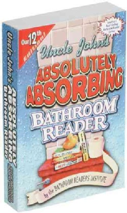 Uncle John's Absolutely Absorbing Bathroom Reader(Paperback / softback)