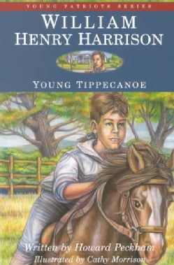 William Henry Harrison: Young Tippecanoe (Paperback)