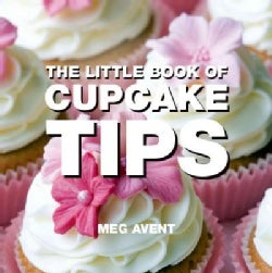 The Little Book of Cupcake Tips (Paperback)