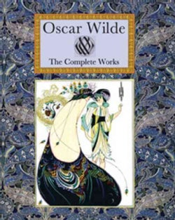 Oscar Wilde: The Complete Works (Hardcover)