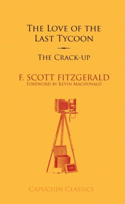 The Love of the Last Tycoon / The Crack-up (Paperback)