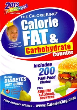 The Calorieking Calorie, Fat, & Carbohydrate Counter 2013 (Paperback)