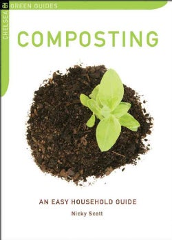 Composting: An Easy Household Guide (Paperback)