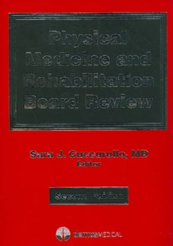 Physical Medicine and Rehabilitation Board Review (Paperback)