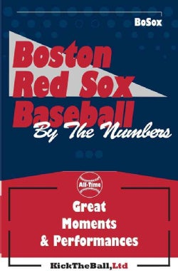 Boston Red Sox Baseball: By the Numbers (Paperback)
