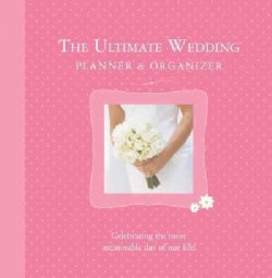 The Ultimate Wedding Planner & Organizer (Loose-leaf)