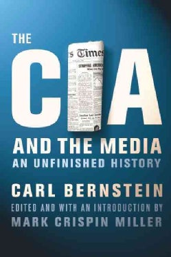 The CIA and the Media: An Unfinished History (Paperback)