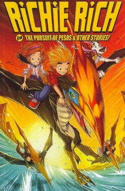 Richie Rich Digest 2: Pursuit of Pesos and Other Stories (Paperback)