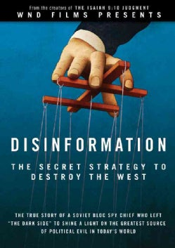 Disinformation: The Secret Strategy to Destroy the West (DVD video)