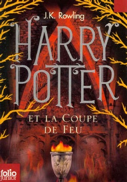Harry Potter Et La Coupe De Feu / Harry Potter and the Goblet of Fire (Paperback)