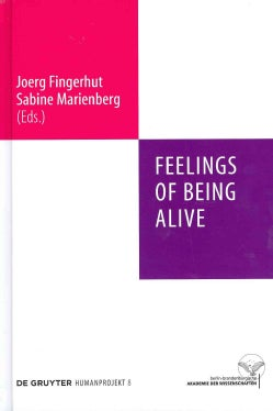 Feelings of Being Alive: Gefuhle Des Lebendigseins (Hardcover)