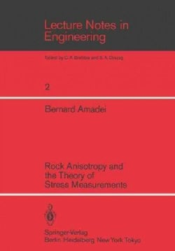 Rock Anisotropy and the Theory of Stress Measurements (Paperback)