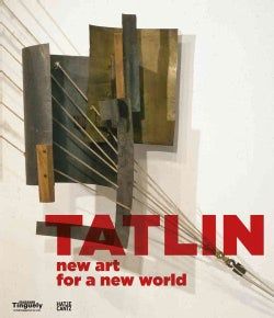 Tatlin: New Art for a New World (Hardcover)