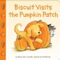 Biscuit Visits the Pumpkin Patch (Board book)