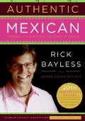 Authentic Mexican: Regional Cooking from the Heart of Mexico (Hardcover)