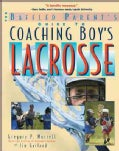 The Baffled Parent's Guide to Coaching Boys' Lacrosse (Paperback)