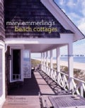 Mary Emmerling's Beach Cottages: At Home by the Sea (Hardcover)
