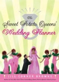 The Sweet Potato Queens' Wedding Planner / The Sweet Potato Queens' Divorce Guide (Paperback)