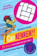 Will Shortz Presents I Can KenKen!: 75 Puzzles for Having Fun With Math (Paperback)