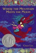 Where the Mountain Meets the Moon (Hardcover)