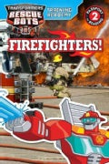 Firefighters! (Paperback)