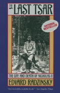 The Last Tsar: The Life and Death of Nicholas II (Paperback)