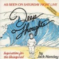 Deep Thoughts (Paperback)