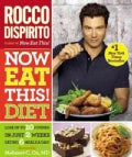 Now Eat This! Diet (Paperback)