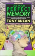 Use Your Perfect Memory: Dramatic New Techniques for Improving Your Memory, Based on the Latest Discoveries About... (Paperback)