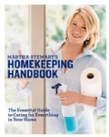 Martha Stewart's Homekeeping Handbook: The Essential Guide to Caring for Everything in Your Home (Hardcover)