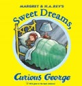 Sweet Dreams, Curious George (Hardcover)
