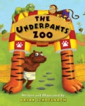The Underpants Zoo (Hardcover)