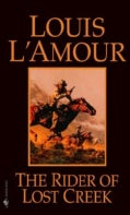 The Rider of Lost Creek (Paperback)