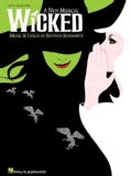 Wicked: Vocal Selections (Paperback)