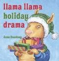 Llama Llama Holiday Drama (Hardcover)