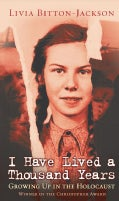 I Have Lived a Thousand Years: Growing Up in the Holocaust (Paperback)